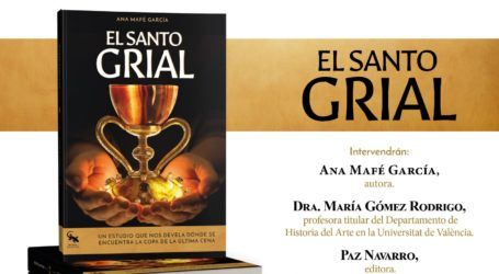 Se presenta el libro «El Santo Grial» de la Dra. Ana Mafé